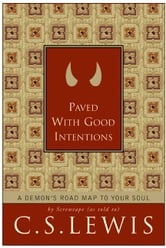 Paved with Good Intentions ebook by C. S. Lewis