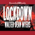 Lockdown audiobook by Walter Dean Myers