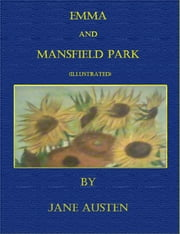 Emma and Mansfield Park (Illustrated) ebook by Jane Austen