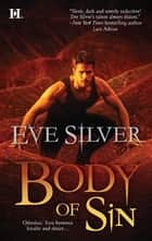 Body of Sin ebook by Eve Silver