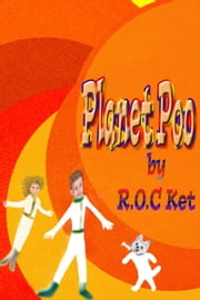 Planet Poo ebook by R.O.C Ket