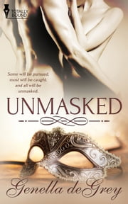 Unmasked ebook by Genella DeGrey