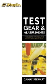 Test Gear and Measurements: A Collection of Useful and Tested Circuit Design Ideas' ebook by Stewart OBE D.Litt.h.c., David