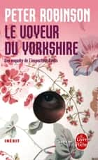 Le Voyeur du Yorkshire - INEDIT ebook by