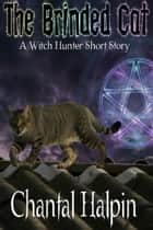 The Brinded Cat ebook by Chantal Halpin