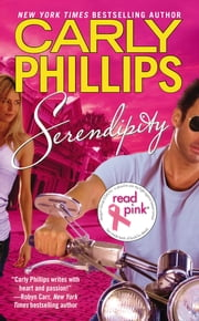 Serendipity ebook by Carly Phillips