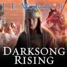 Darksong Rising - The Third Book of the Spellsong Cycle audiobook by