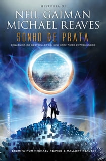 Sonho de prata ebook by Michael Reaves, Neil Gaiman, Viviane Diniz