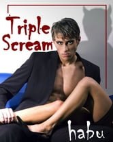Triple Scream ebook by habu