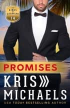 Promises 電子書 by Kris Michaels