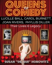 Queens Of Comedy ebook by Susan Horowitz