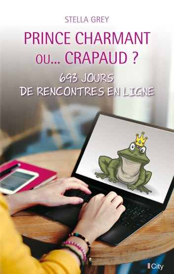 Prince charmant... ou crapaud ? eBook by Stella Grey