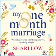 My One Month Marriage - The uplifting page-turner from #1 bestseller Shari Low audiobook by Shari Low