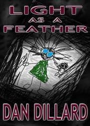 Light as a Feather ebook by Dan Dillard