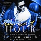 Darkest Hour, The audiobook by Lauren Smith