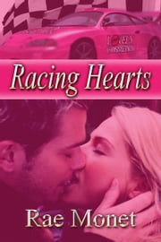 Racing Hearts ebook by Rae Monet