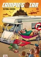 Camping-car globe trotteur Tome 2 ebook by Pat Perna, Philippe Bercovici