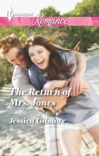 The Return of Mrs. Jones ekitaplar by Jessica Gilmore