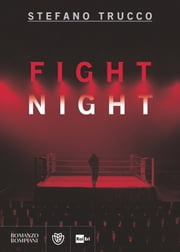 Fight Night ebook by Stefano Trucco