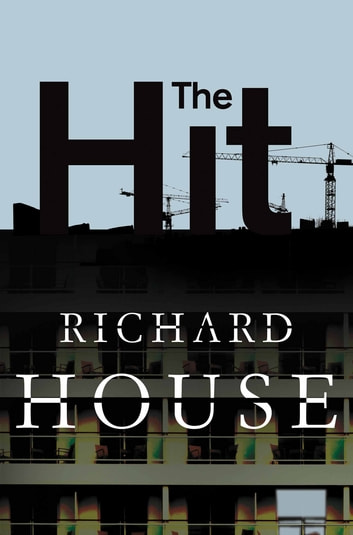 The Hit - The Kills part 4 ebook by Richard House
