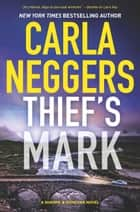 Thief's Mark (Sharpe & Donovan, Book 8) ebook by Carla Neggers