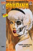 "Chilling Adventures of Sabrina #8 - WITCH-WAR Part Two ""Burnt Offerings"" eBook by Roberto Aguiree-Sacasa, Robert Hack"