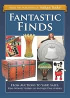 Fantastic Finds ebook by Eric Bradley