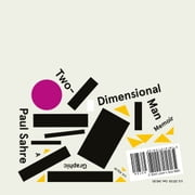 Two-Dimensional Man audiobook by Paul Sahre