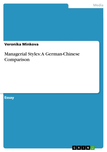 Managerial Styles: A German-Chinese Comparison ebook by Veronika Minkova