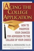 Acing the College Application ebook by Michele Hernandez