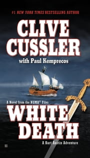 White Death ebook by Clive Cussler,Paul Kemprecos