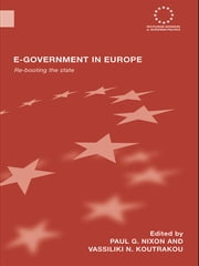 E-government in Europe - Re-booting the State ebook by Paul G. Nixon,Vassiliki N. Koutrakou