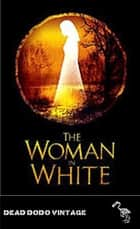 The Woman in White ekitaplar by Wilkie Collins