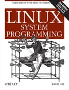 Linux System Programming ebook by Robert Love