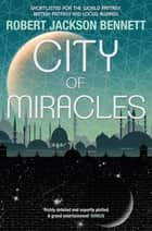 City of Miracles - The Divine Cities Book 3 ebook by