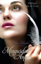 Misguided Angel - Number 5 in series ebook by Melissa de la Cruz