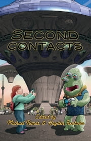 Second Contacts ebook by Hayden Trenholm, Editor,Michael Rimar, Editor