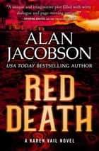 Red Death eBook by Alan Jacobson