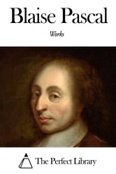 Works of Blaise Pascal ebook by Blaise Pascal