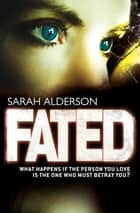 Fated ebooks by Sarah Alderson