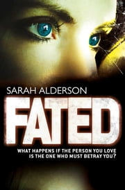 Fated ebook by Sarah Alderson