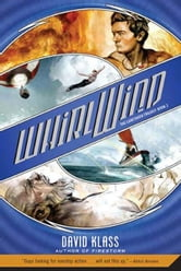 Whirlwind - The Caretaker Trilogy: Book 2 ebook by David Klass