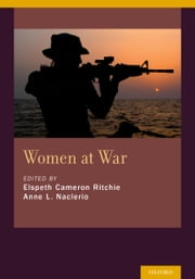 Women at War ebook by Elspeth Cameron Ritchie,Anne L Naclerio