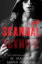 Scandalous ebook by Nana Malone, M. Malone