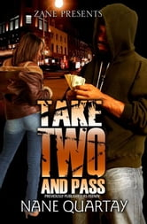 Take Two and Pass ebook by Nane Quartay