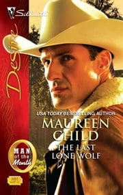 The Last Lone Wolf ebook by Maureen Child