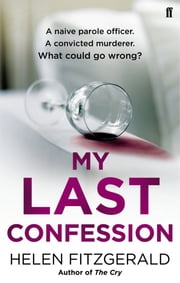 My Last Confession ebook by Helen FitzGerald