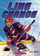 Line Change ebook by W. C. Mack