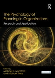 The Psychology of Planning in Organizations - Research and Applications ebook by
