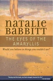 The Eyes of the Amaryllis ebook by Natalie Babbitt